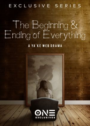 The Beginning and Ending of Everything Poster